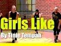 Girls Like - Tinie Tempah - Dance fitness with Jason