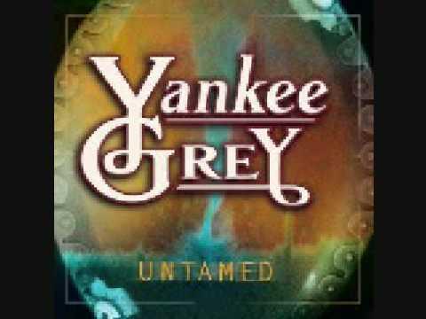 Yankee Grey - Untamed