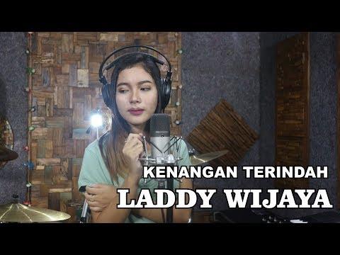 KENANGAN TERINDAH ( SAMSONS ) cover by LADDY WIJAYA