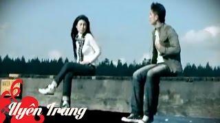 Nếu Yêu Nhau Cả Hai Đều Có Lỗi - Uyên Trang ft Vân Quang Long[Official]