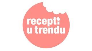 Recepti u trendu - Intro