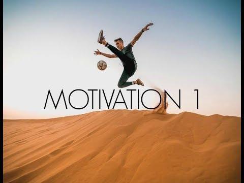 Freestyle Football   Motivation 2018