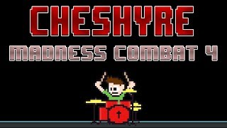 Cheshyre Madness Combat 4 Drum Cover The8BitDrummer