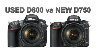 Q&A: Used Nikon D800 or a New D750 for Landscapes and Wildlife?