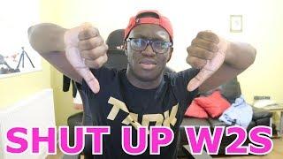 SHUT UP W2S