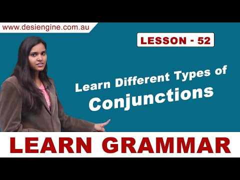 Lesson - 52 Learn Different Types of Conjunctions ? | Learn English Grammar | Desi Engine India