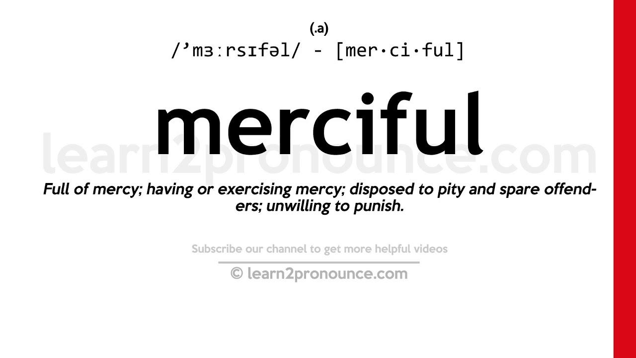 How to pronounce Merciful  English pronunciation