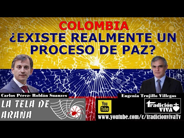 #COLOMBIA ¿existe realmente un proceso de paz?, con Eugenio Trujillo Villegas