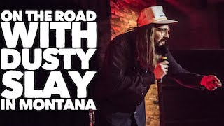 On the road with Dusty Slay in Montana.