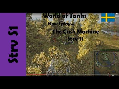 WOT: How I play... The Swedish Cash Machine Strv S1
