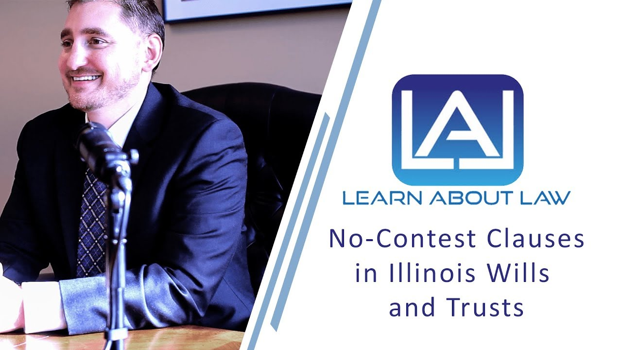 No contest clauses in illinois wills and trusts youtube no contest clauses in illinois wills and trusts solutioingenieria Gallery