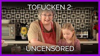 Tofucken 2: UNCENSORED