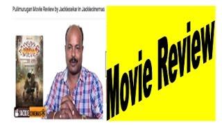 Pulimurugan Movie Review by Jackiesekar in Jackiecinemas