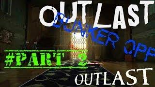 Outlast Part#2 (Порно и Негр) ^_^