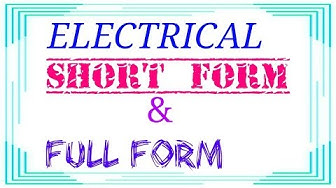 Electrical Short Name ||Full form ||Electrical abbreviations