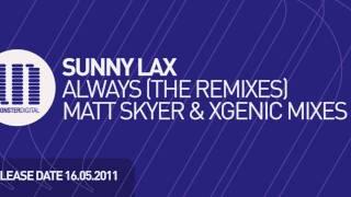 Sunny Lax - Always (Matt Skyer Remix)