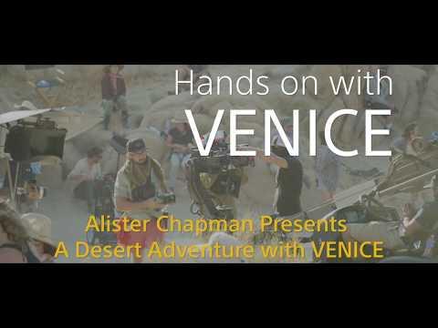 Alister Chapman: A Desert Adventure with Sony's VENICE