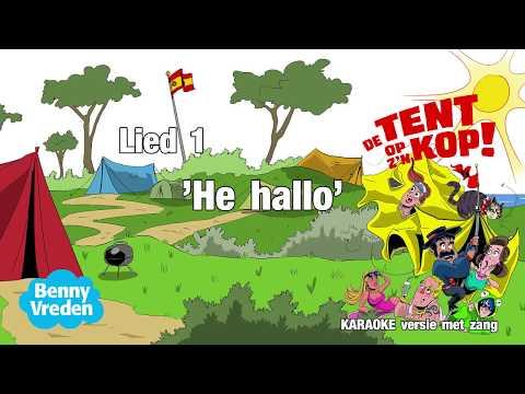 Lied 1 (karaoke zang) Hé, Hallo - van musical De tent op z'n kop!