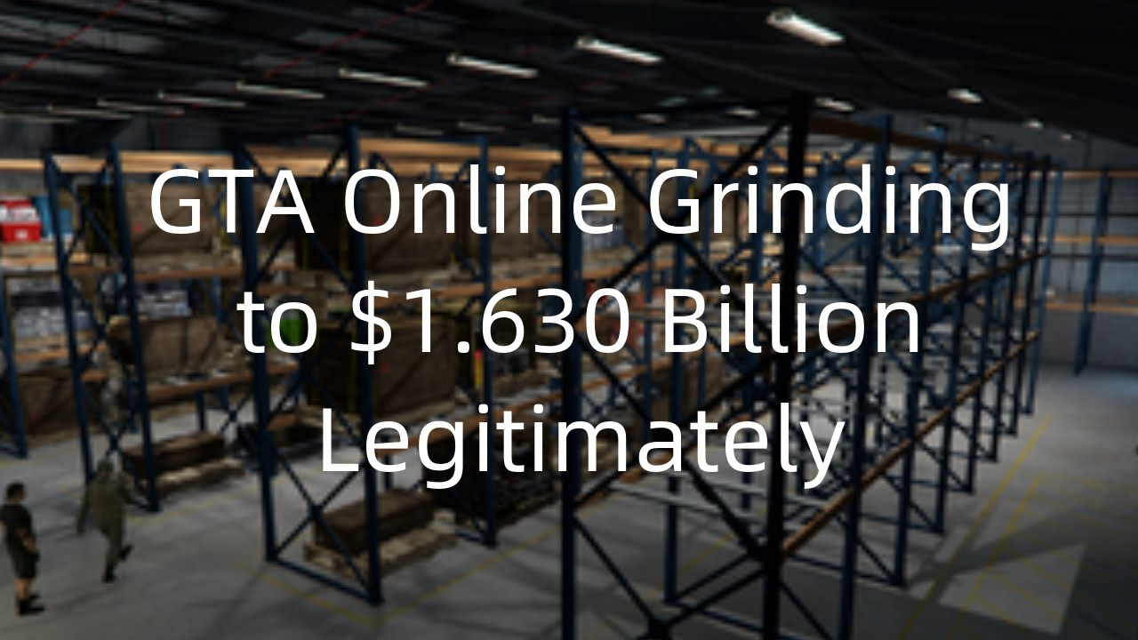 GTA Online Grinding to $1.630 Billion Legitimately and Helping Friends/Crew/Subs