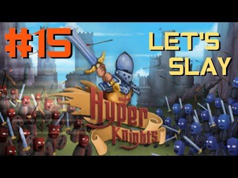 Hyper Knights: German Gameplay - Let's Slay vom Feinsten - Part #15