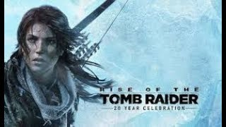 RISE OF THE TOMB RAIDER WALKTHROUGH GAMEPLAY EPISODE 3