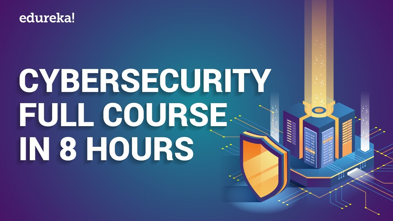 Cyber Security Full Course   Cyber Security Tutorial   Cyber Security Training