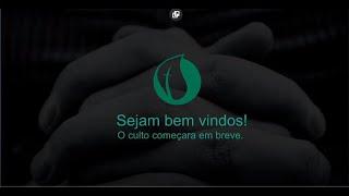 CULTO DE ADORAÇÃO AO SENHOR 22/11/2020
