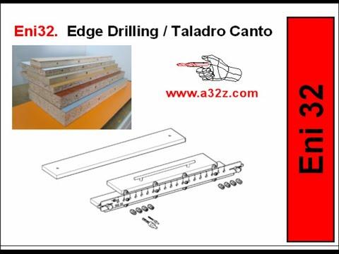 Eni32 Sistema Manual Taladro canto para tableros y paneles. Edge drilling Manual System,