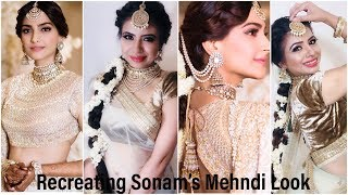 Recreating Sonam Kapoor's Mehndi/Sangeet Look I Indian Wedding Makeup Look