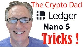 Ledger Nano S Tricks with Bitcoin, Ripple, Bitcoin Cash, and Other Alt Coins
