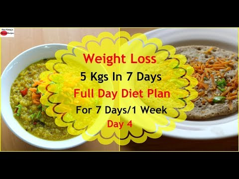How To Lose Weight Fast 5kgs In 7 Days - Full Day Diet Plan For Weight Loss - Lose Weight Fast-Day 4