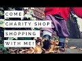 COME CHARITY/ THRIFT SHOP SHOPPING WITH ME