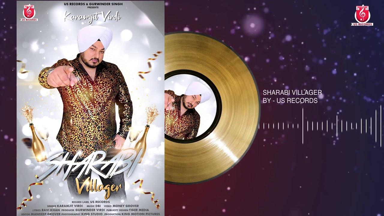 Karamjit Virdi - Sharabi Villager   DBI - DJ IMPACT   Full Audio   US Records