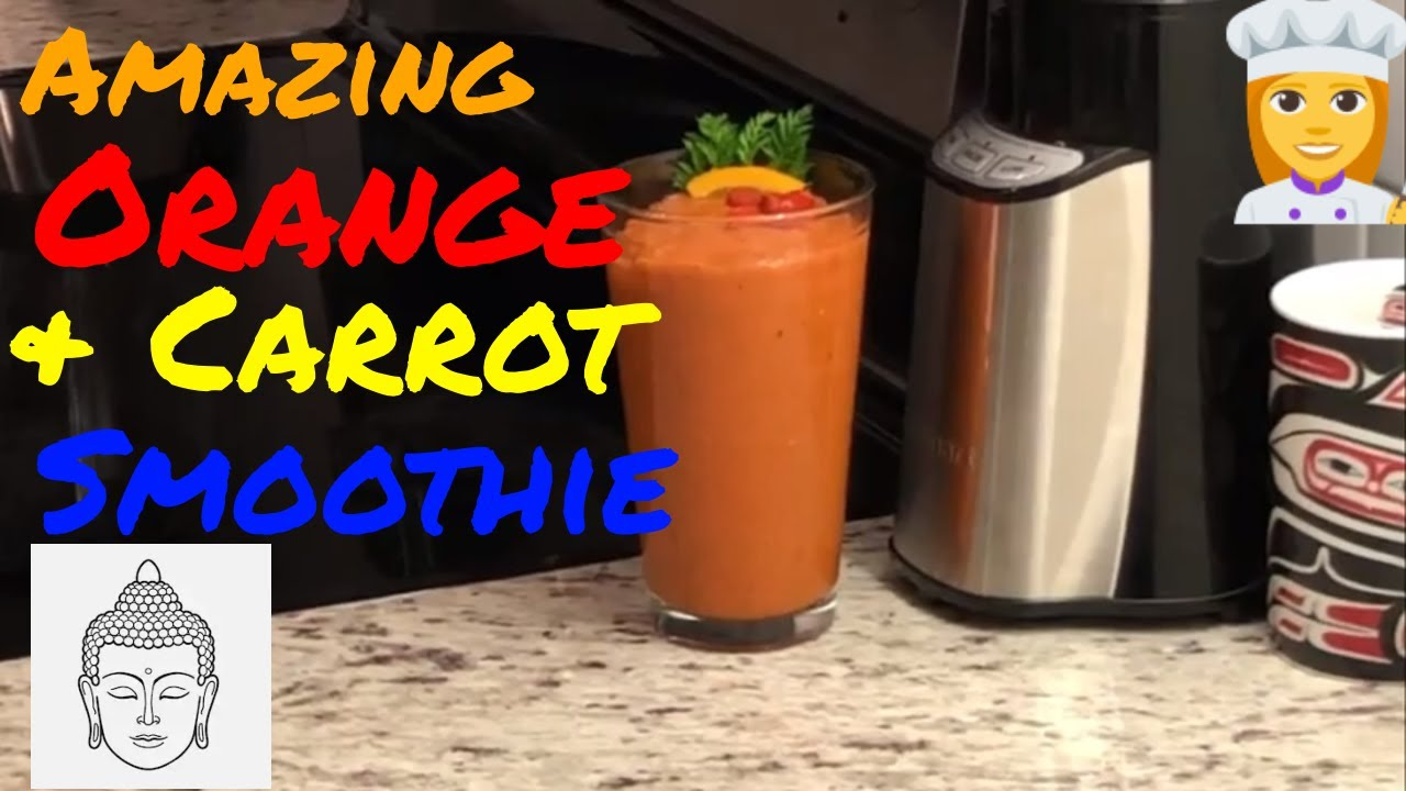 Wow! Organic Orange Carrot Smoothie - Immune Booster! 🍊🥕🥤