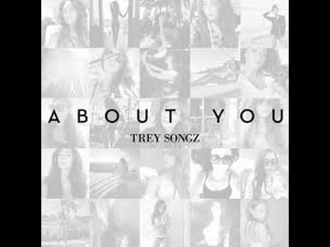 Trey Songz - About You [Clean] (Radio Edit)