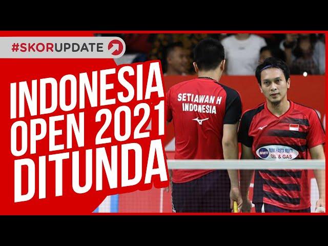 ALASAN PBSI TUNDA INDONESIA MASTERS 2021 DAN INDONESIA OPEN 2021