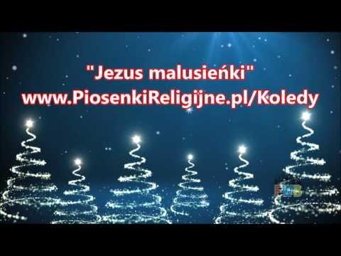 Jezus malusieńki - Cudowna Kolęda!