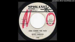 Here Comes The Pain - Scott English