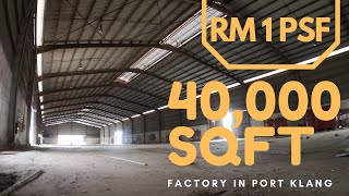 RM1 psf l Factory For Rent in Port Klang, Malaysia l 40,000 sqft l Power 1000 Amp l Industrial Space