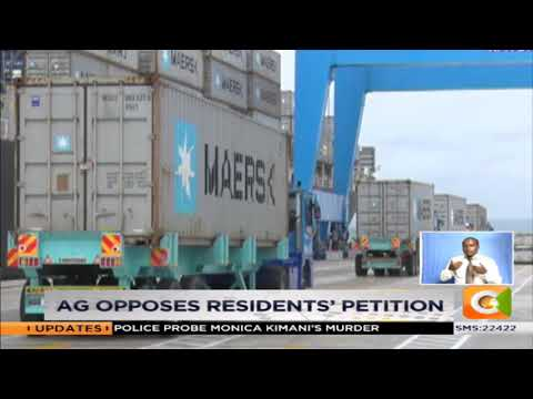 AG opposes petition to Mombasa Port to county gov't