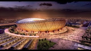 Qatar Stadiums : Fifa World Cup 2022  - Qatar Getting Ready For 2022