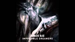 Space DJz - Impossible Dreamers (Electrorites Remix) [NIGHTMARE FACTORY RECORDS]