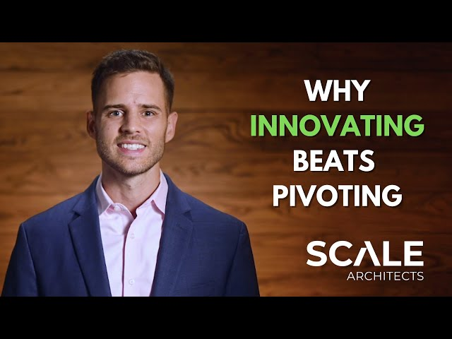 Why innovating will work where pivoting won't