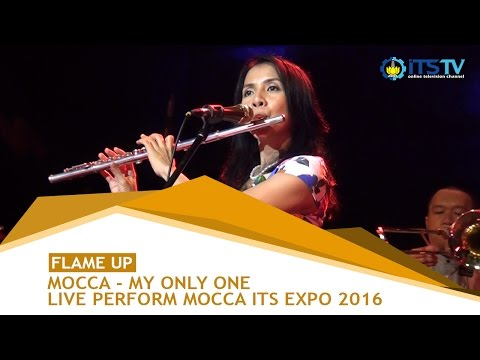 My Only One - Mocca (Live Perform ITS EXPO 2016)