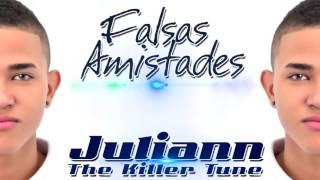 Juliann falsas amistades