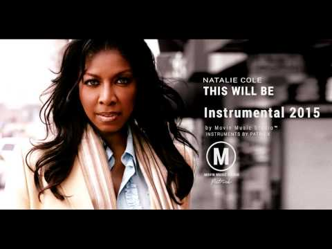 Natalie Cole - This Will Be  (Instrumental)