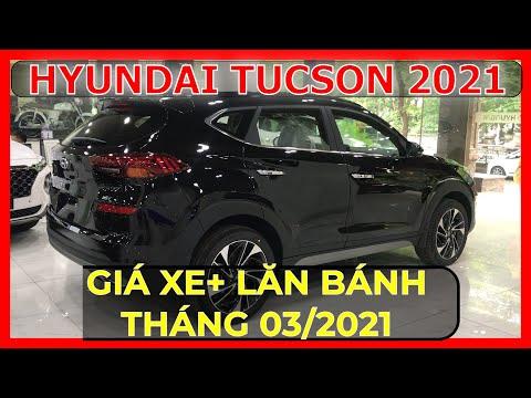 Cập nhật giá xe Hyundai Tucson 2021. Giá xe Tucson tháng 03/201 đã giảm. Trả góp  chỉ hơn 200 triệu