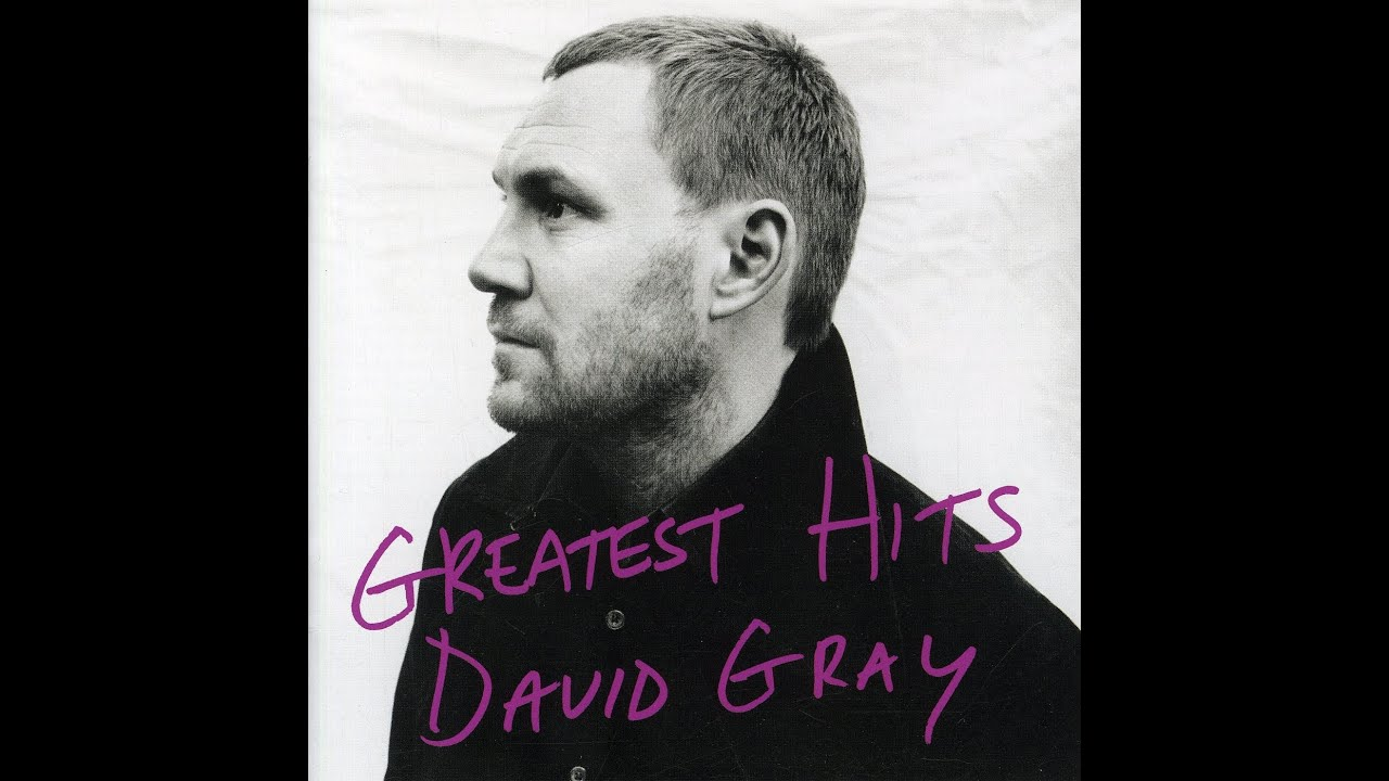 Years Love David Gray