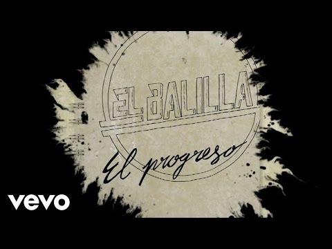 Raúl El Balilla - El Progreso (Lyric)