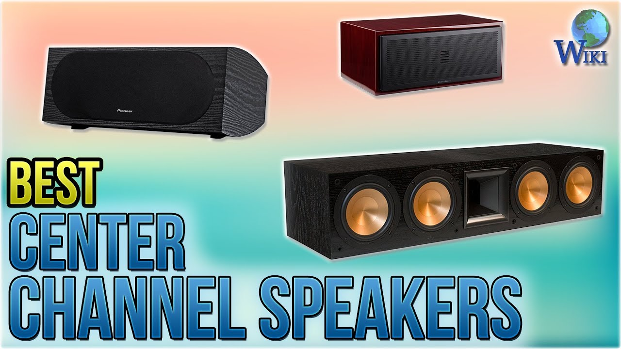 10 Best Center Channel Speakers 2018 - YouTube